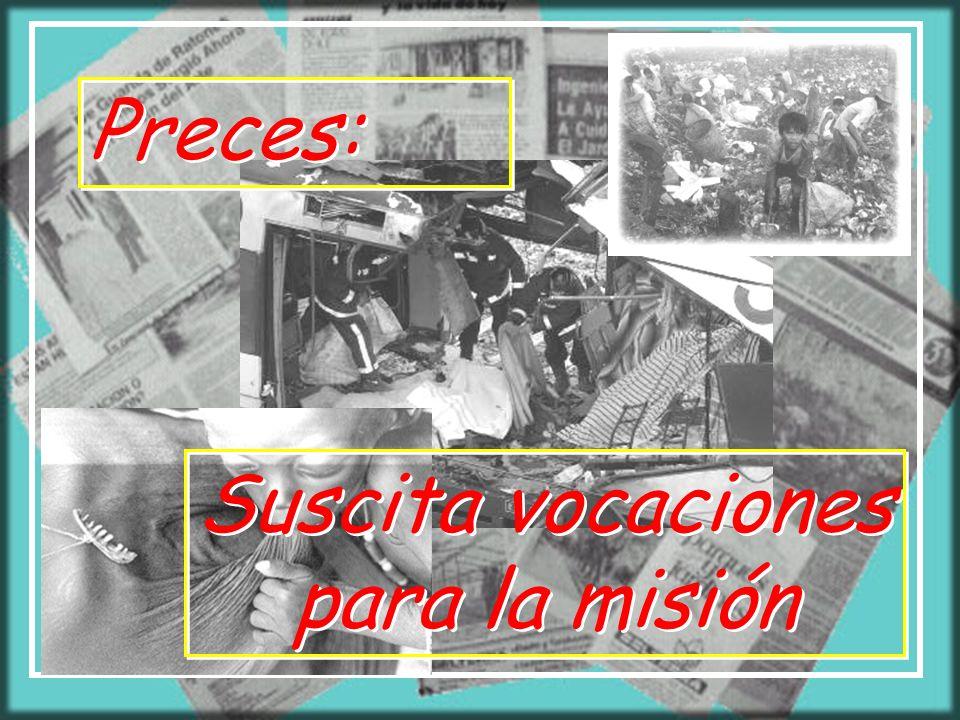 SEGUNDA PARTE: Nuestros misioneros hacen actual la misión. La luz Y GESTO