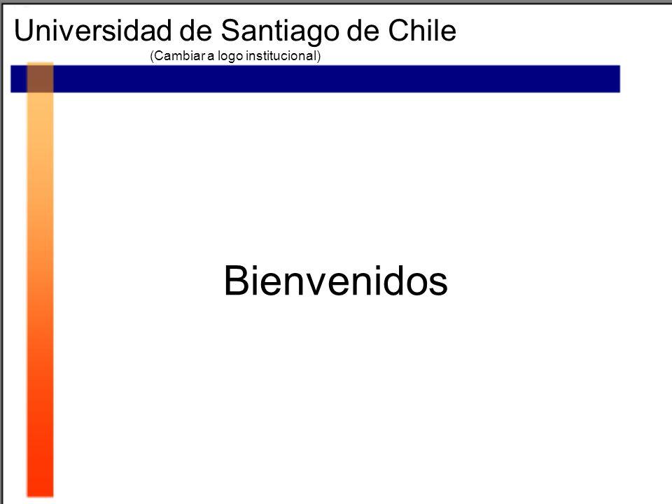 Bienvenidos Universidad de Santiago de Chile (Cambiar a logo institucional)