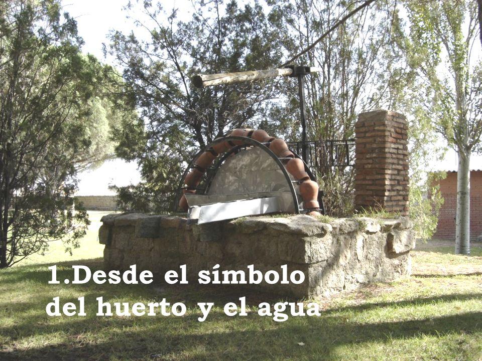 1.Desde el símbolo del huerto y el agua