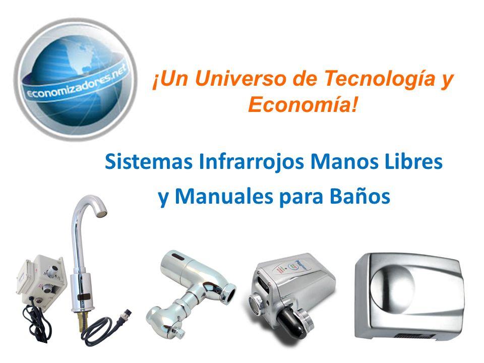 Sistemas Infrarrojos Manos Libres y Manuales para Baños ¡Un Universo de Tecnología y Economía!
