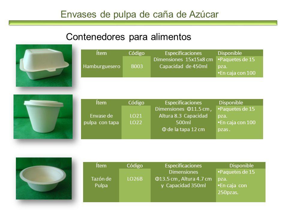 Envases de pulpa de caña de Azúcar Contenedores para alimentos ÍtemCódigoEspecificacionesDisponible Hamburguesero B003 Dimensiones 15x15x8 cm Capacida