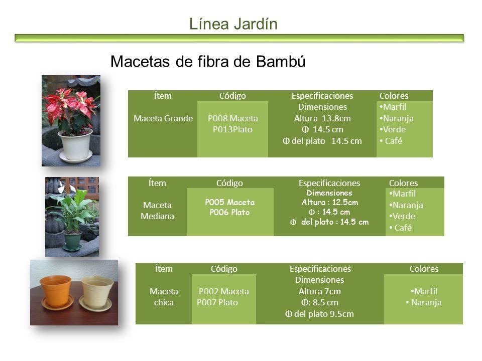 Línea Jardín Macetas de fibra de Bambú ÍtemCódigoEspecificacionesColores Maceta GrandeP008 Maceta P013Plato Dimensiones Altura 13.8cm Φ 14.5 cm Φ del