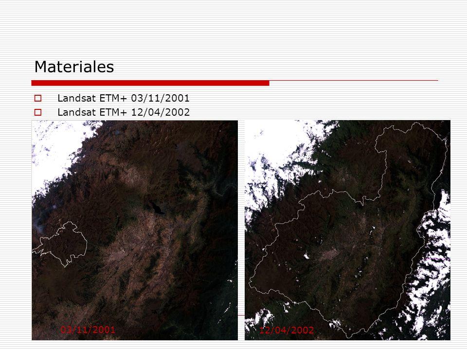 Materiales Landsat ETM+ 03/11/2001 Landsat ETM+ 12/04/2002 03/11/2001 12/04/2002 4