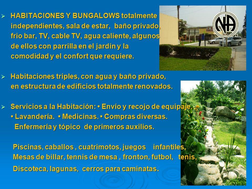 HABITACIONES Y BUNGALOWS totalmente HABITACIONES Y BUNGALOWS totalmente independientes, sala de estar, baño privado, independientes, sala de estar, ba