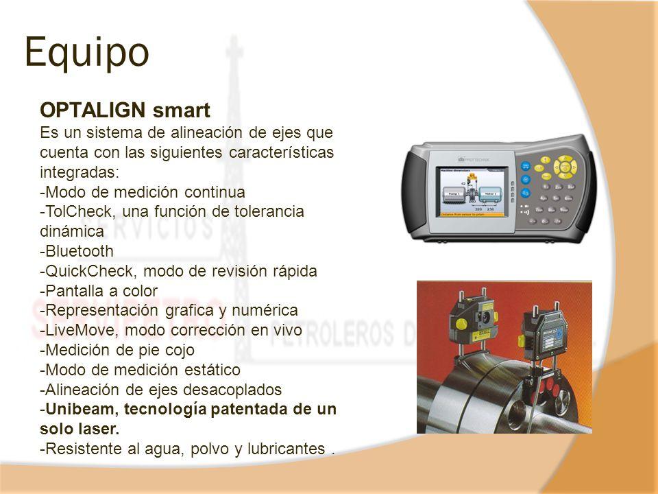 Equipo OPTALIGN smart Es un sistema de alineación de ejes que cuenta con las siguientes características integradas: -Modo de medición continua -TolChe