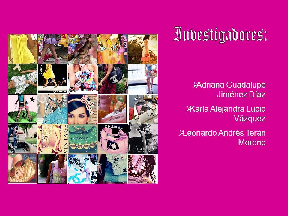 Adriana Guadalupe Jiménez Díaz Karla Alejandra Lucio Vázquez Leonardo Andrés Terán Moreno