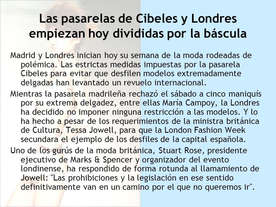Madrid y Londres inician hoy su semana de la moda rodeadas de polémica.