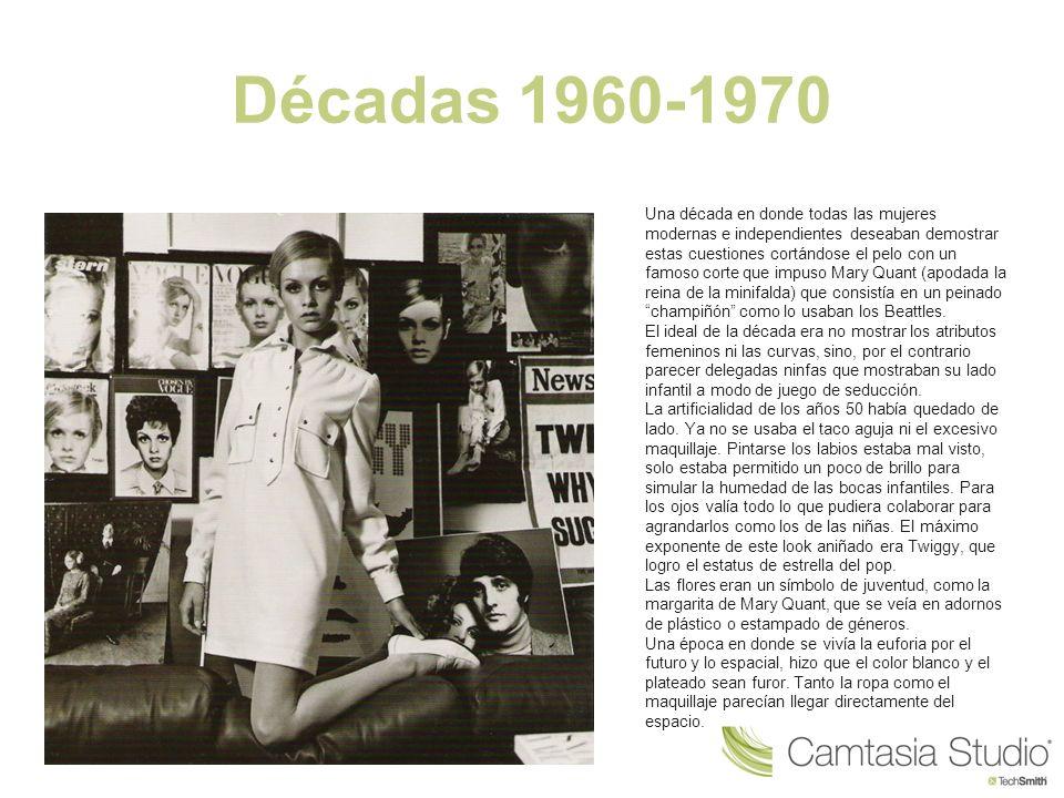 Décadas 1960-1970 Una década en donde todas las mujeres modernas e independientes deseaban demostrar estas cuestiones cortándose el pelo con un famoso