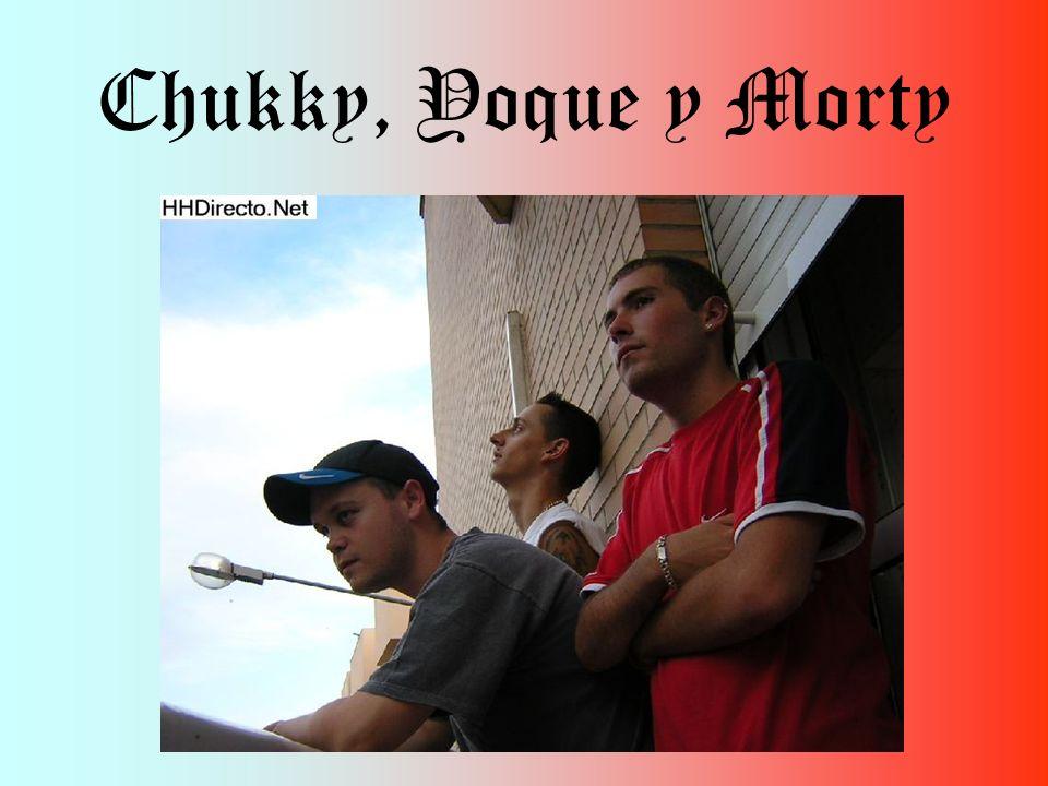 Chukky, Yoque y Morty