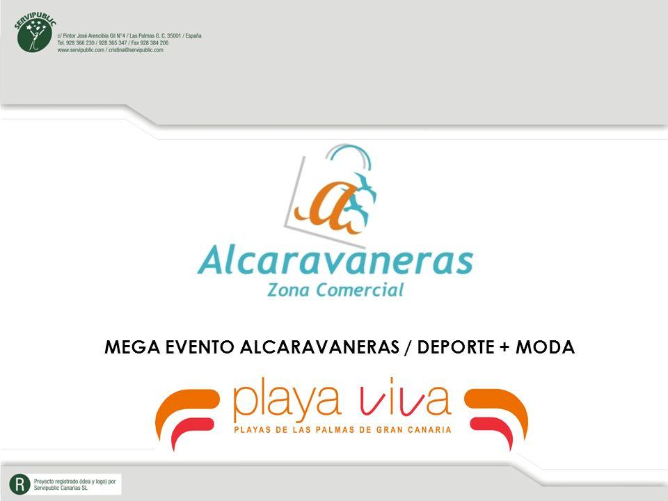 MEGA EVENTO ALCARAVANERAS / DEPORTE + MODA