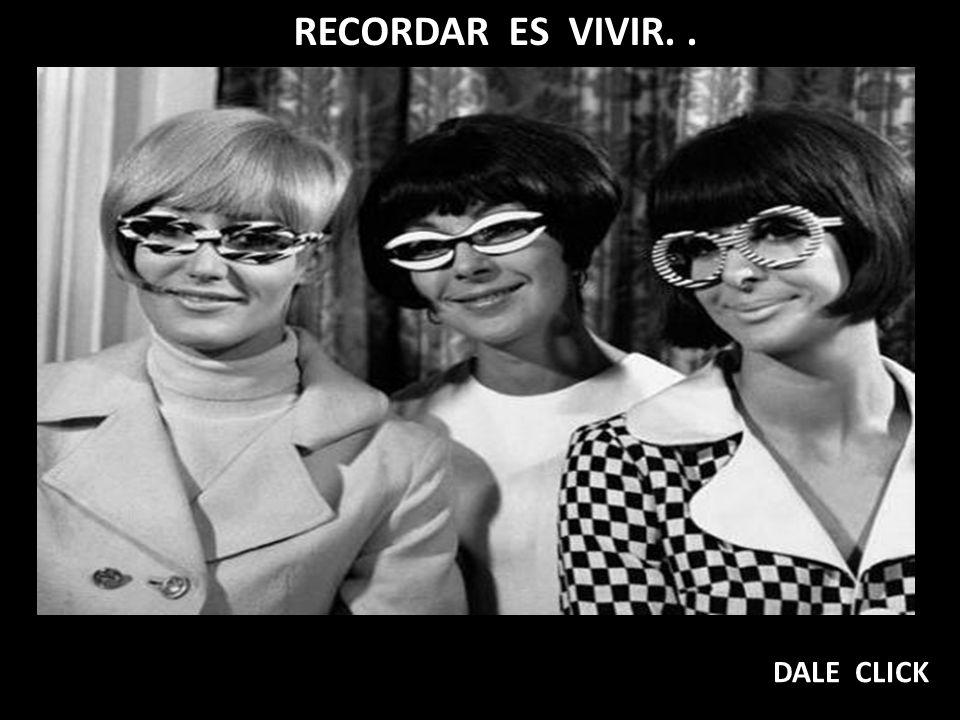 RECORDAR ES VIVIR... DALE CLICK