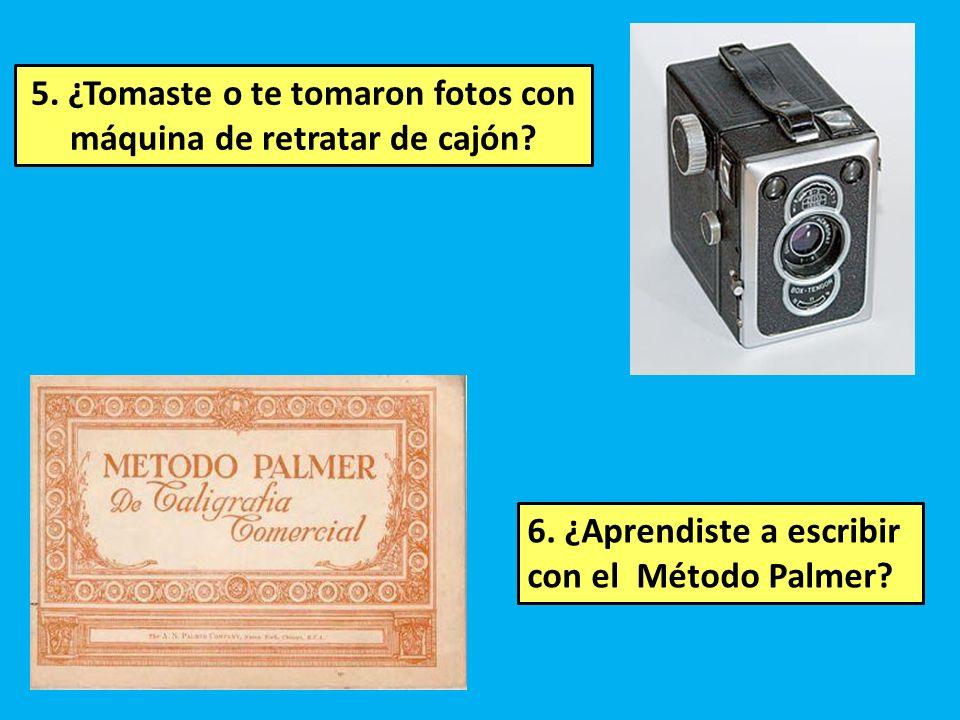 5.¿Tomaste o te tomaron fotos con máquina de retratar de cajón.