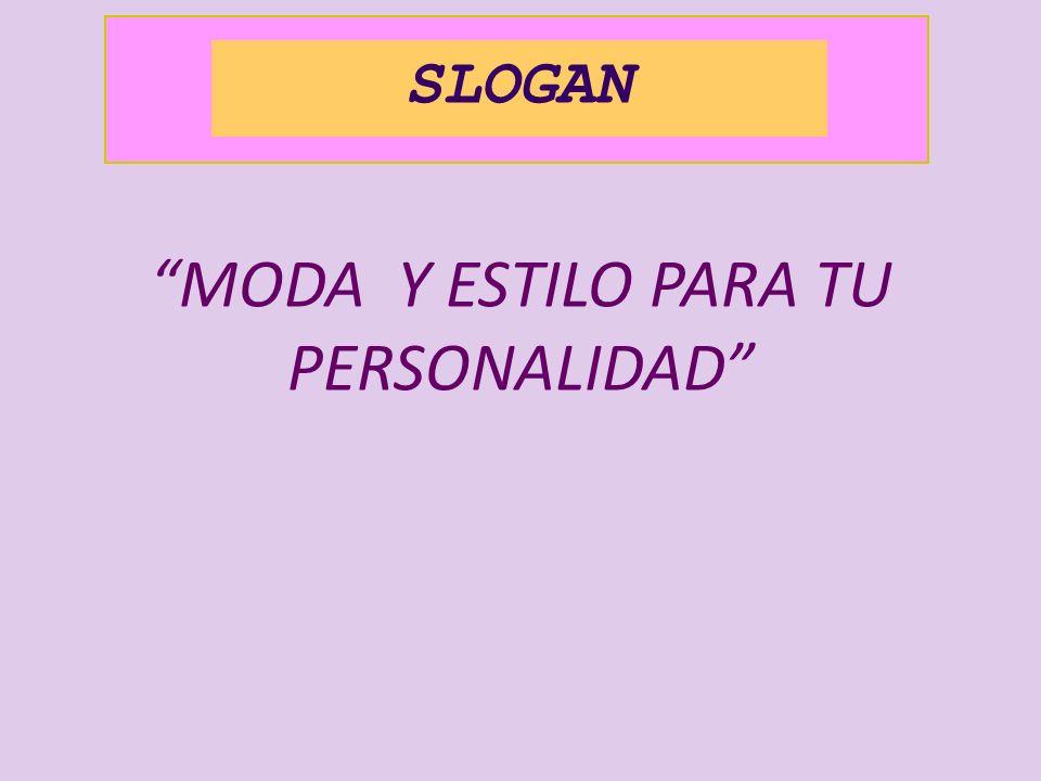 SLOGAN MODA Y ESTILO PARA TU PERSONALIDAD