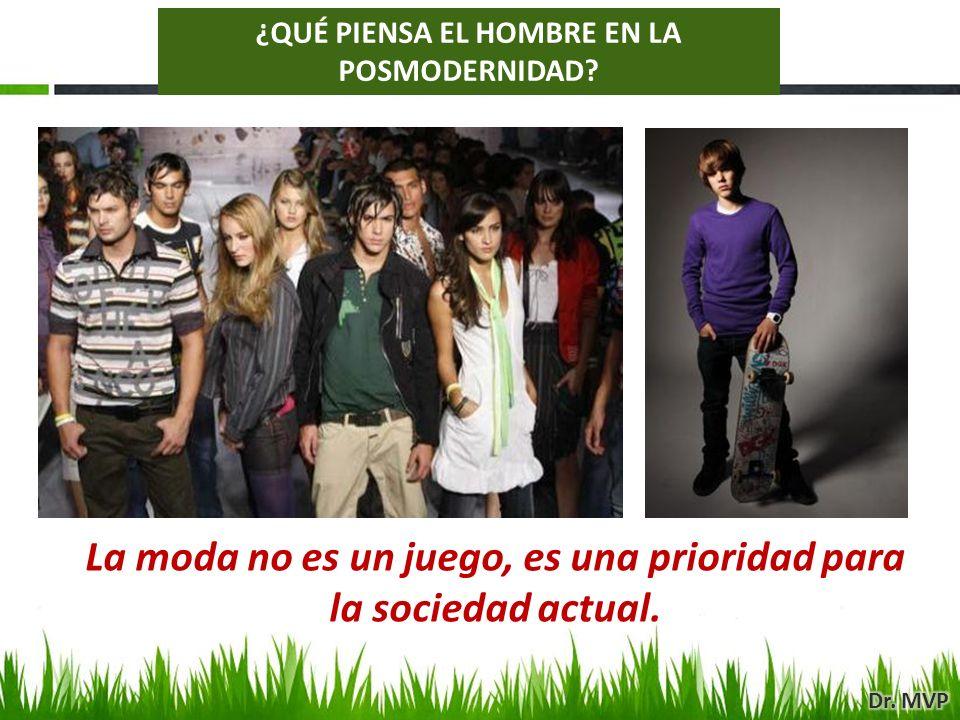 La moda no es un juego, es una prioridad para la sociedad actual. ¿QUÉ PIENSA EL HOMBRE EN LA POSMODERNIDAD?