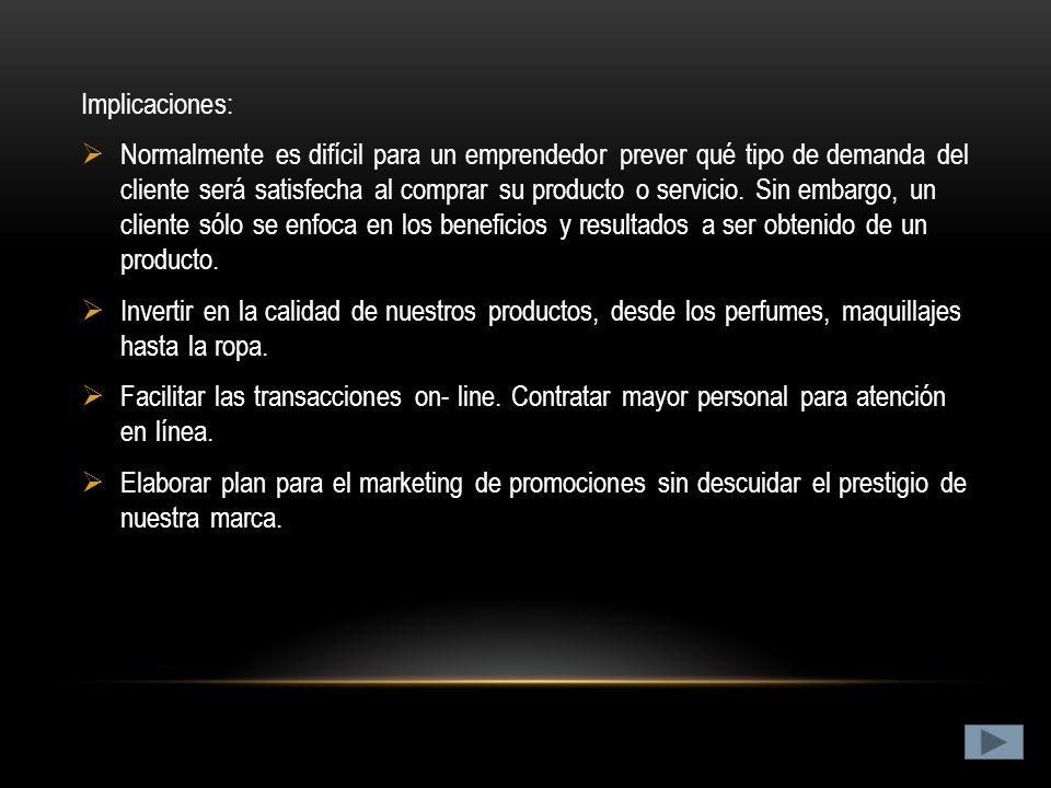 MEJORAR BENEFICIOS PARA CONSUMIDORES Objetivos: Productos de calidad. Compras on-line Promociones Descuentos