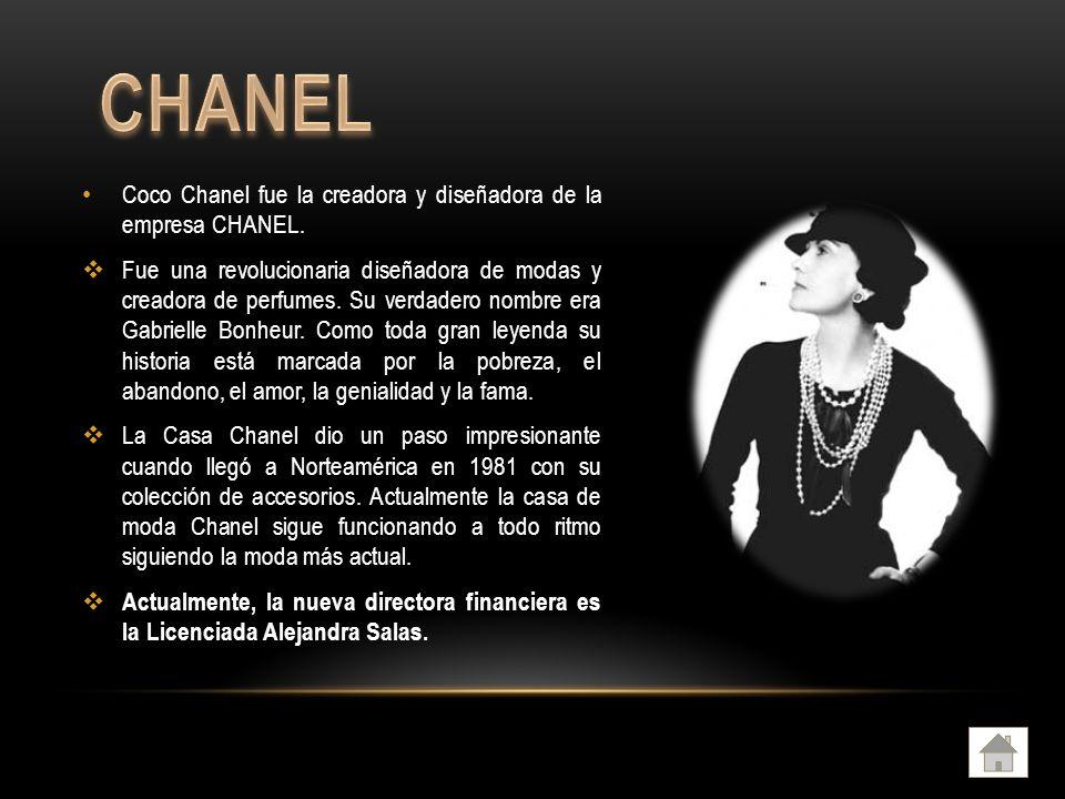 Coco Chanel fue la creadora y diseñadora de la empresa CHANEL.