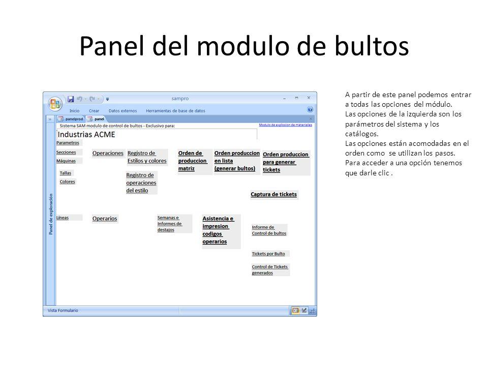 Panel del modulo de bultos A partir de este panel podemos entrar a todas las opciones del módulo. Las opciones de la izquierda son los parámetros del