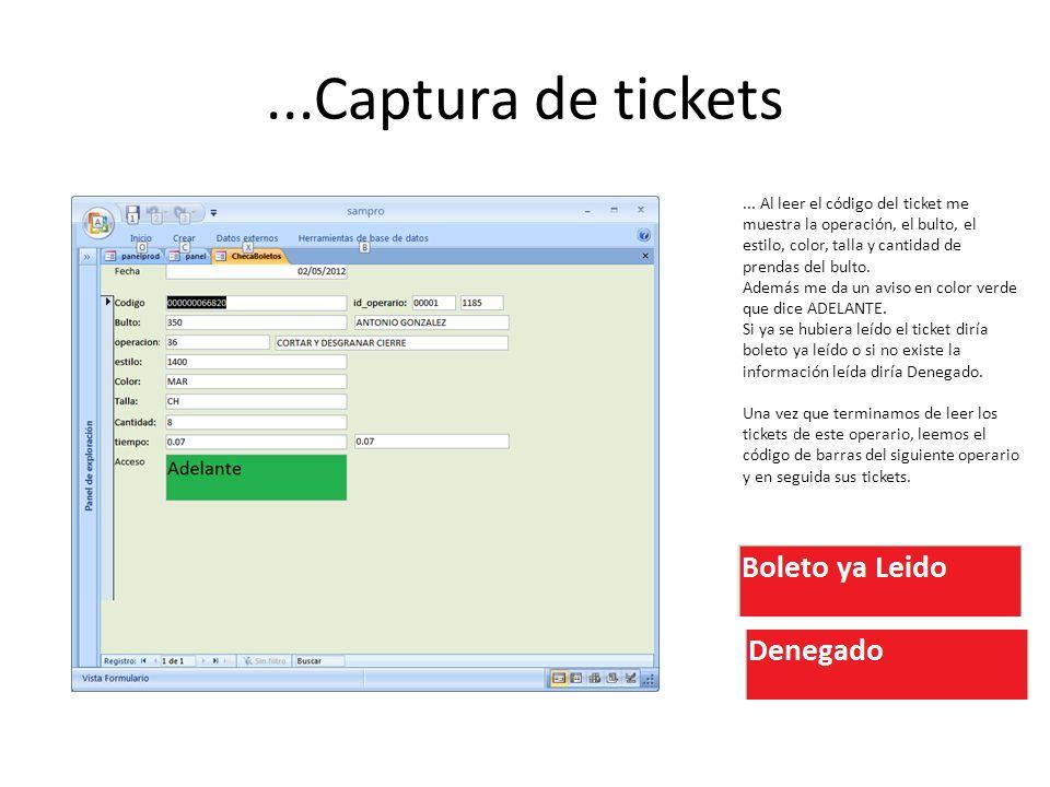 ...Captura de tickets... Al leer el código del ticket me muestra la operación, el bulto, el estilo, color, talla y cantidad de prendas del bulto. Adem