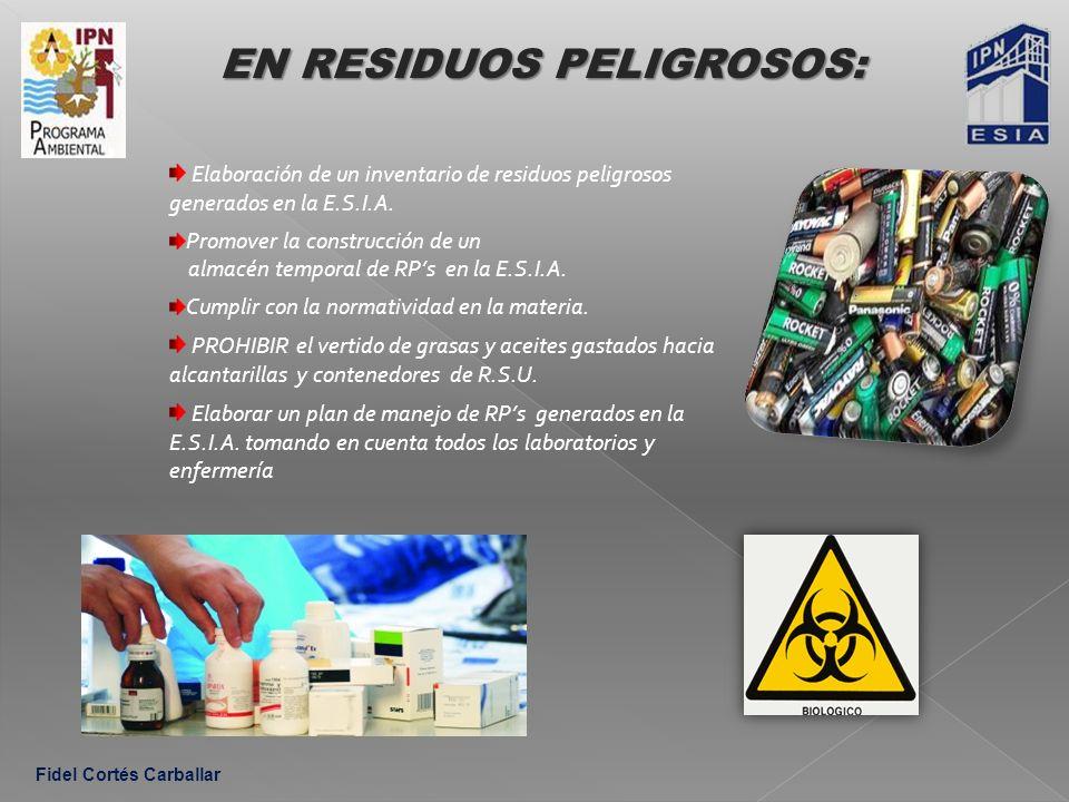 EN RESIDUOS PELIGROSOS: Elaboración de un inventario de residuos peligrosos generados en la E.S.I.A.