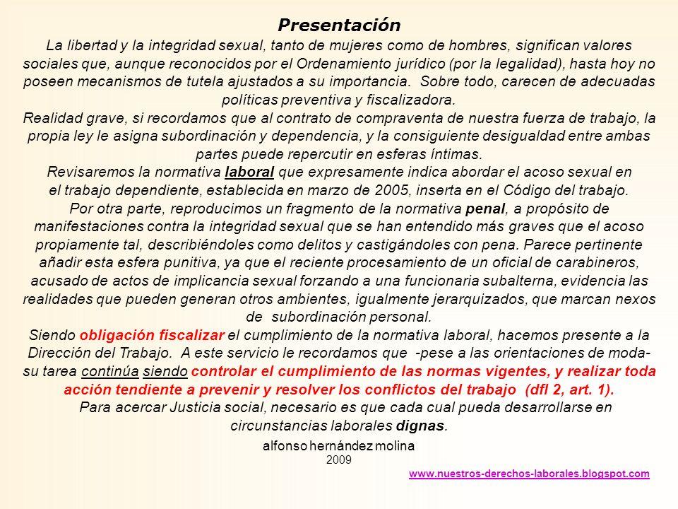 Derecho a condiciones satisfactorias de trabajo. Trabajo digno Normativa sobre acoso sexual en el trabajo Libre despido y Cultura del sometimiento Alg