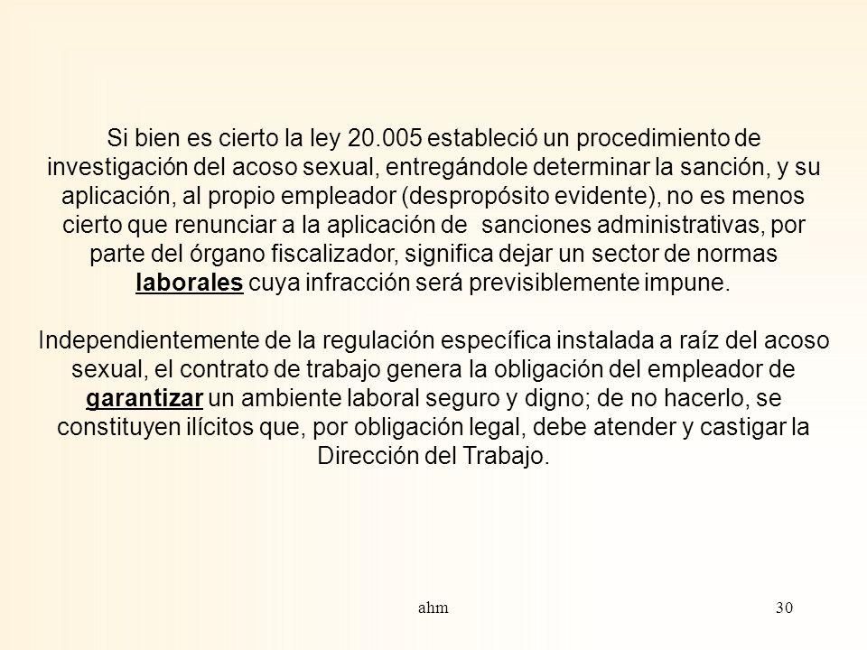 29 Además, legalmente le corresponde elaborar propuestas de cambio Otra importantísima misión de la Dirección del Trabajo comprende poner en conocimie