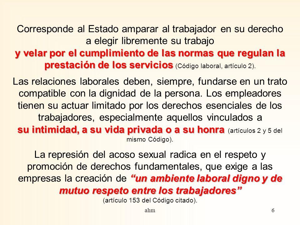 Derecho a condiciones satisfactorias de trabajo Trabajo digno El trabajo posee una función social, las relaciones generadas en cada centro productivo