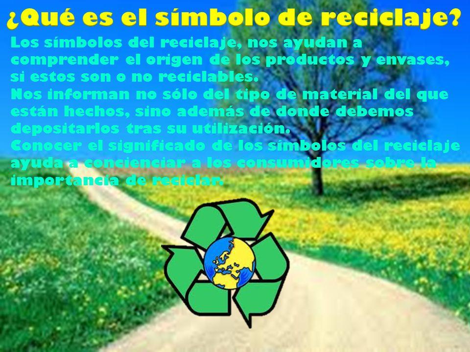 Los símbolos del reciclaje, nos ayudan a comprender el origen de los productos y envases, si estos son o no reciclables.