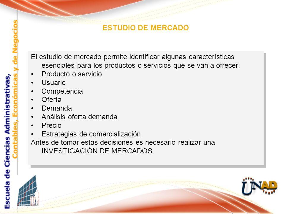 El estudio de mercado permite identificar algunas características esenciales para los productos o servicios que se van a ofrecer: Producto o servicio