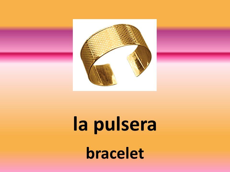 la pulsera bracelet