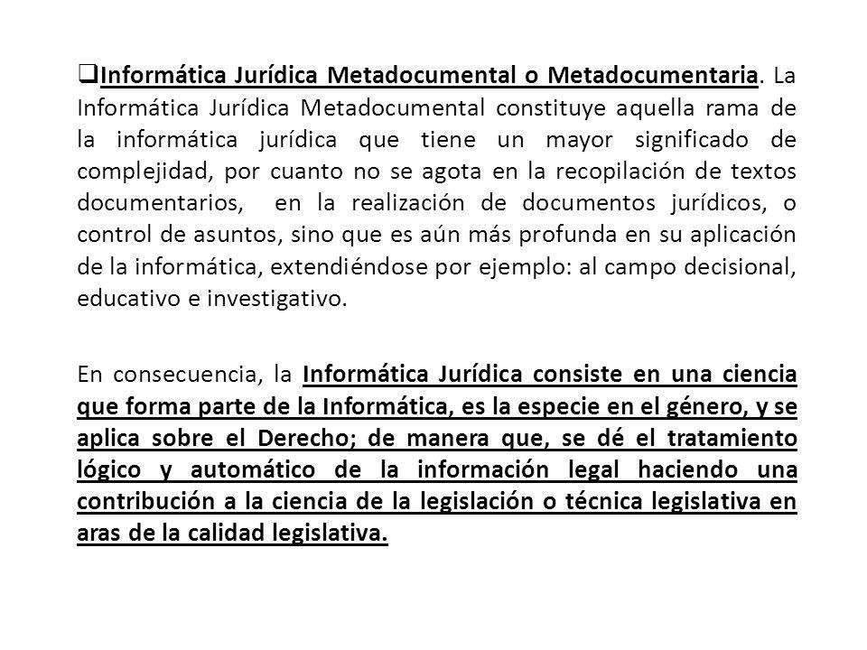 Informática Jurídica Metadocumental o Metadocumentaria.