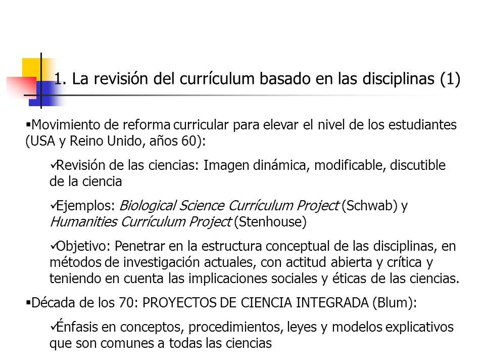 1. La revisión del currículum basado en las disciplinas (1) Movimiento de reforma curricular para elevar el nivel de los estudiantes (USA y Reino Unid