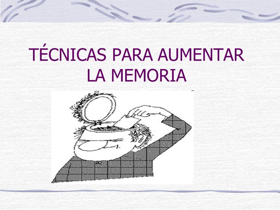 TÉCNICAS PARA AUMENTAR LA MEMORIA