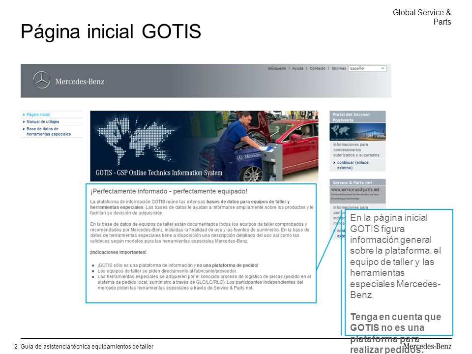 Global Service & Parts Guía de asistencia técnica equipamientos de taller13 Búsqueda de proveedores «Alfabética» y por «Códigos postales» Búsqueda de proveedores «Alfabética».