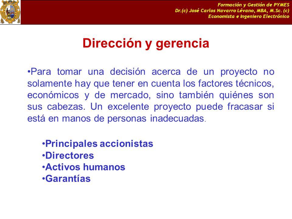 Formación y Gestión de PYMES Dr.(c) José Carlos Navarro Lévano, MBA, M.Sc. (c) Economista e Ingeniero Electrónico Dirección y gerencia Para tomar una