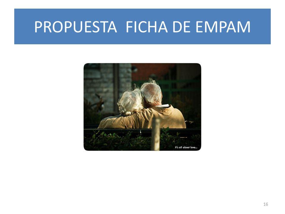 PROPUESTA FICHA DE EMPAM 16