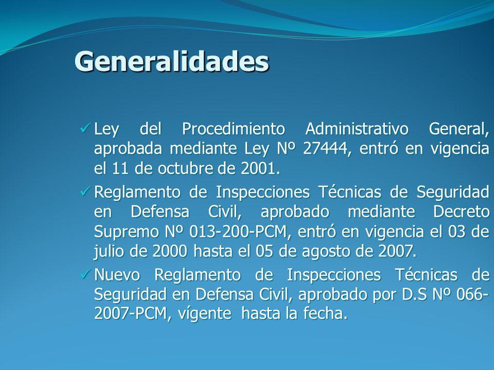Generalidades Ley del Procedimiento Administrativo General, aprobada mediante Ley Nº 27444, entró en vigencia el 11 de octubre de 2001. Ley del Proced