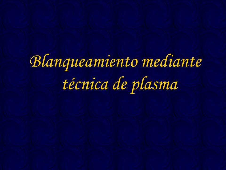 Blanqueamiento mediante técnica de plasma