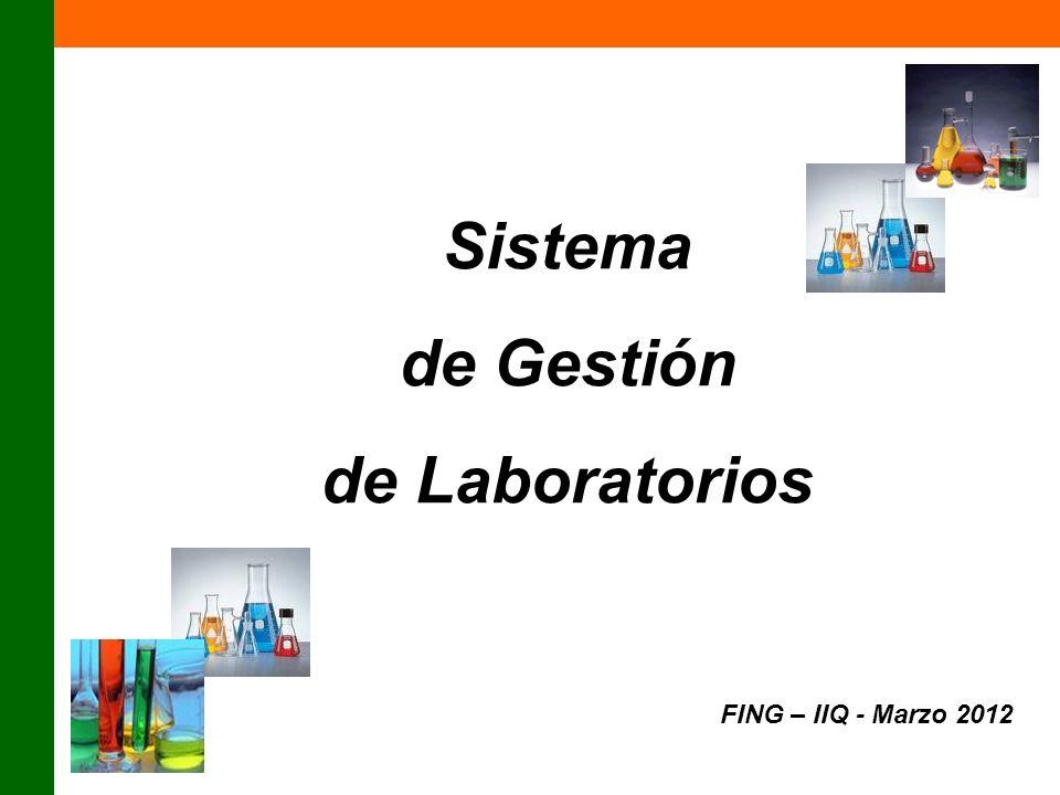 Sistema de Gestión de Laboratorios FING – IIQ - Marzo 2012