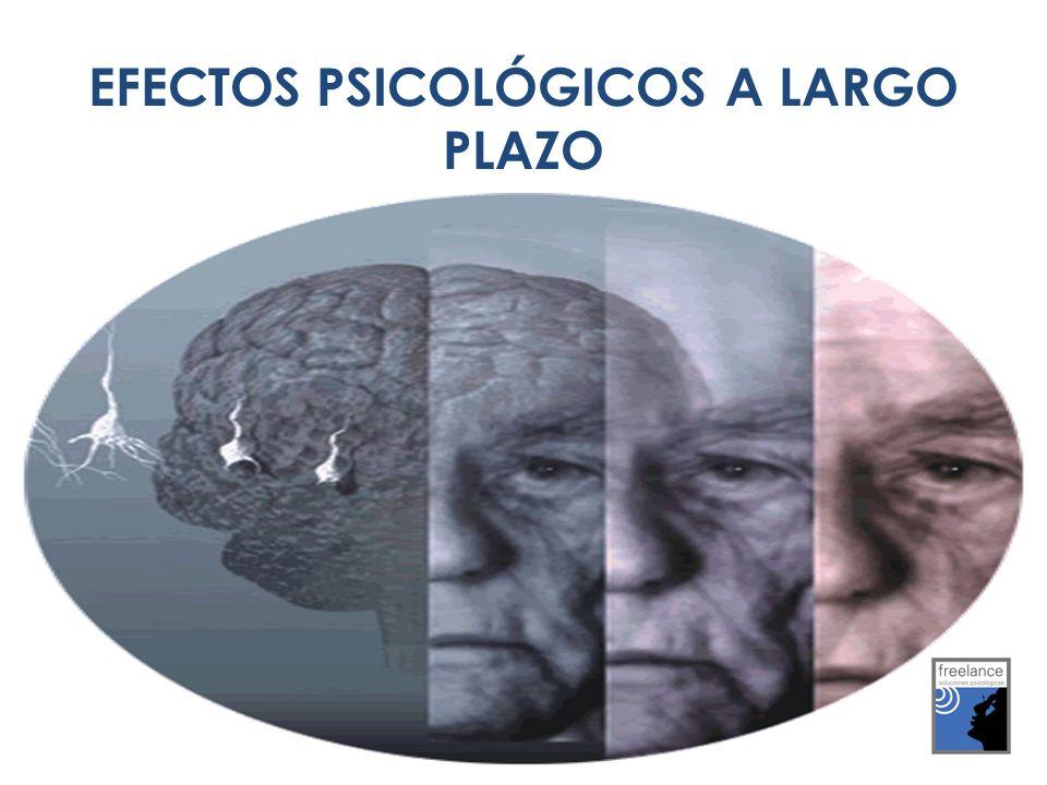 EFECTOS PSICOLÓGICOS A LARGO PLAZO