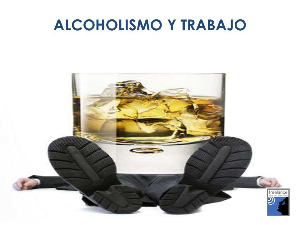 ALCOHOLISMO Y TRABAJO
