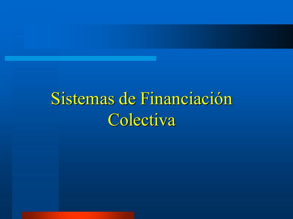Sistemas de Financiación Colectiva