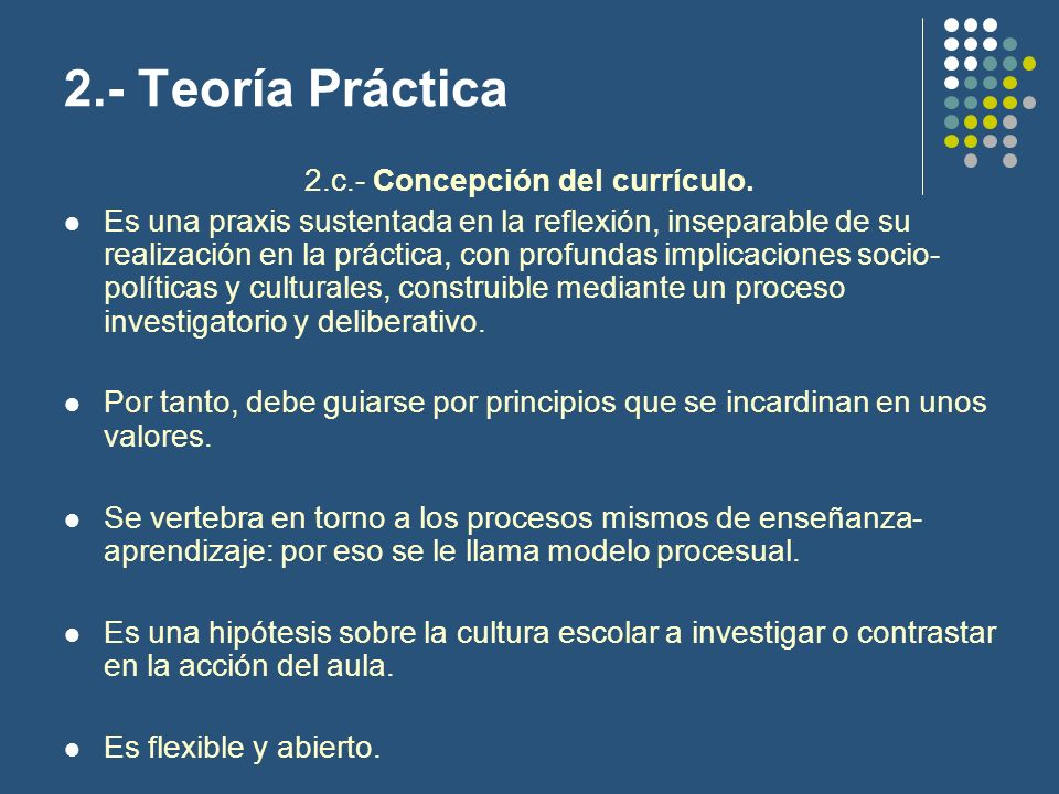 2.- Teoría Práctica 2.d.- Elementos del currículo.