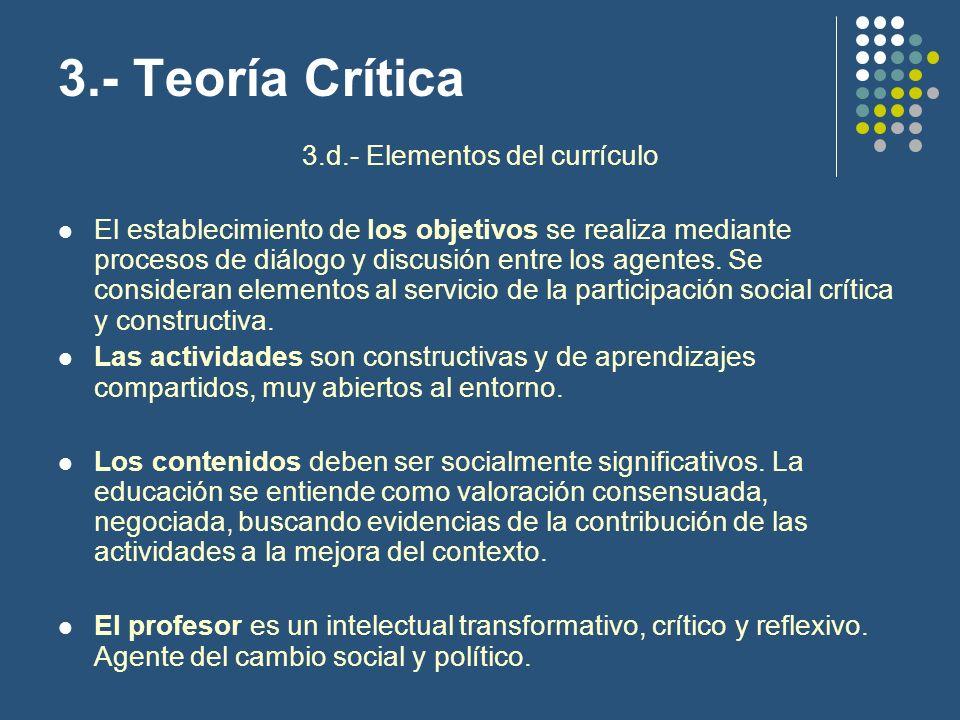 3.- Teoría Crítica 3.