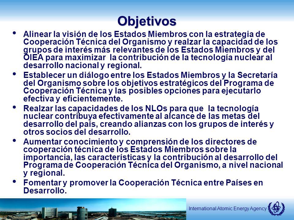 International Atomic Energy AgencyObjetivos Alinear la visión de los Estados Miembros con la estrategia de Cooperación Técnica del Organismo y realzar la capacidad de los grupos de interés más relevantes de los Estados Miembros y del OIEA para maximizar la contribución de la tecnología nuclear al desarrollo nacional y regional.