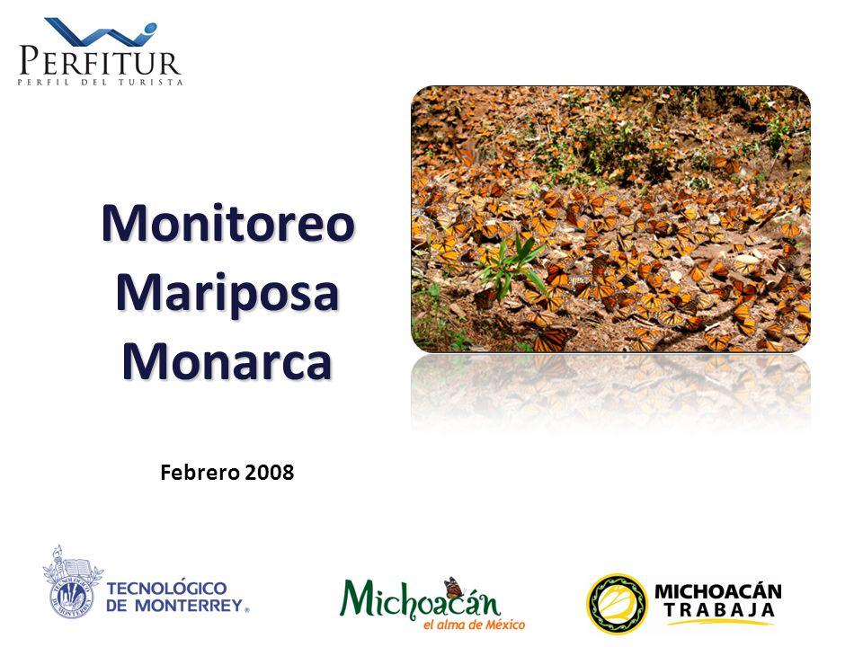 CULTURA EMPRENDEDORA Monitoreo Mariposa Monarca Monitoreo Mariposa Monarca Febrero 2008