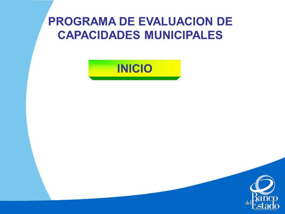 PROGRAMA DE EVALUACION DE CAPACIDADES MUNICIPALES INICIO