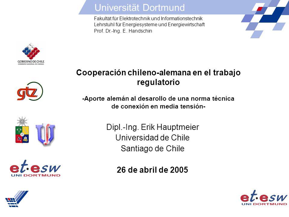 1 Cooperación chileno-alemana en el trabajo regulatorio -Aporte alemán al desarollo de una norma técnica de conexión en media tensión- Dipl.-Ing. Erik