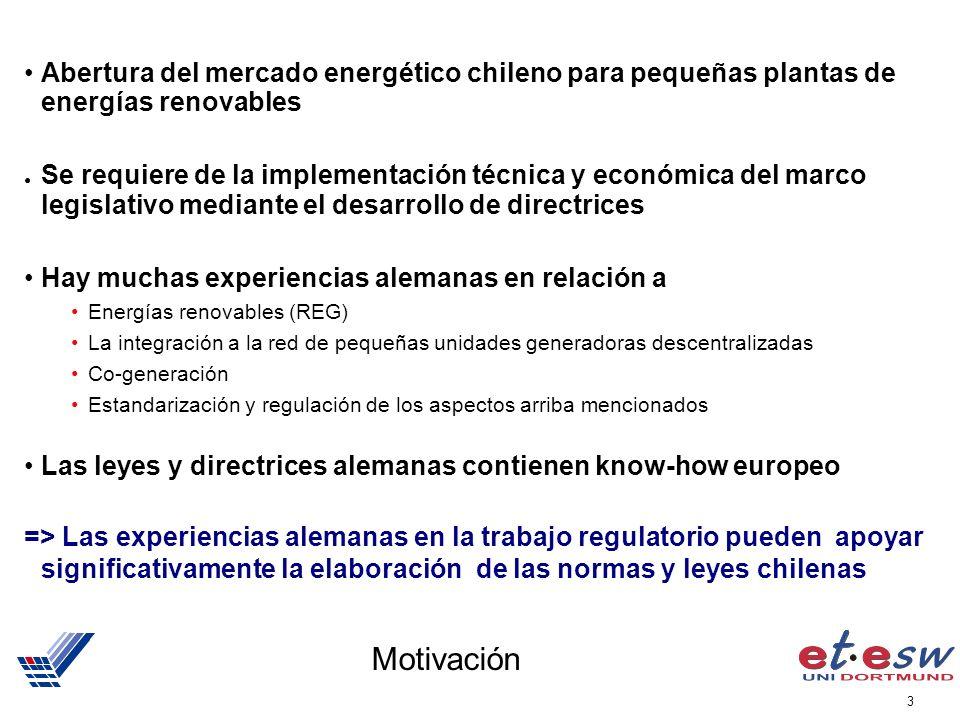 3 Motivación Abertura del mercado energético chileno para pequeñas plantas de energías renovables Se requiere de la implementación técnica y económica