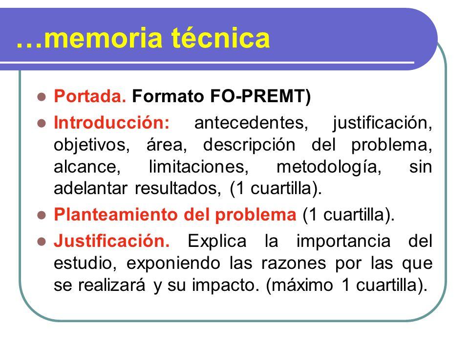…memoria técnica Portada. Formato FO-PREMT) Introducción: antecedentes, justificación, objetivos, área, descripción del problema, alcance, limitacione