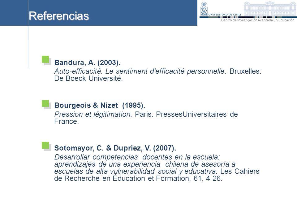 Bandura, A. (2003). Auto-efficacité. Le sentiment defficacité personnelle. Bruxelles: De Boeck Université. Bourgeois & Nizet (1995). Pression et légit